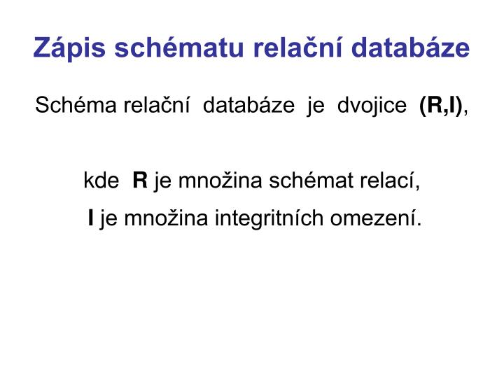 Zápis schématu relační databáze
