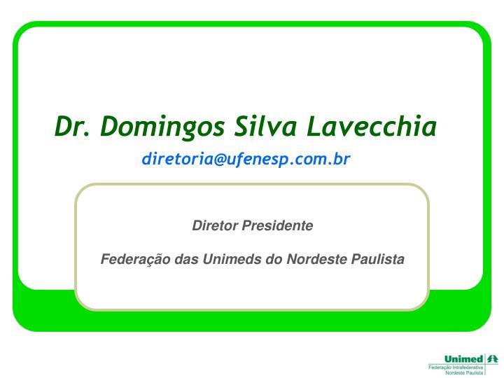 Dr. Domingos Silva Lavecchia