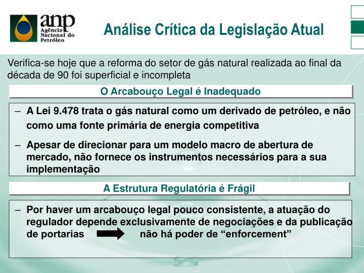 Análise Crítica da Legislação Atual