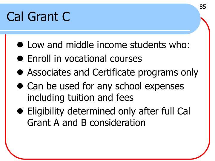 Cal Grant C