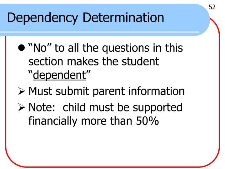 Dependency Determination