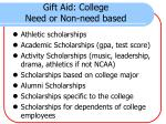 gift aid college need or non need based