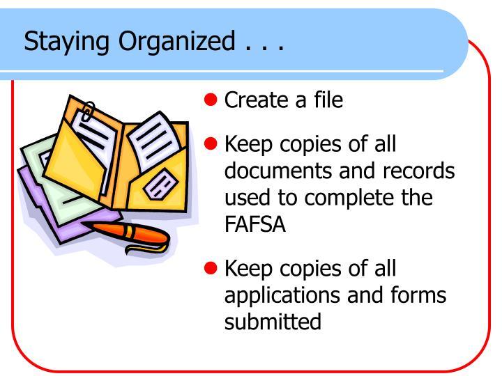 Staying Organized . . .