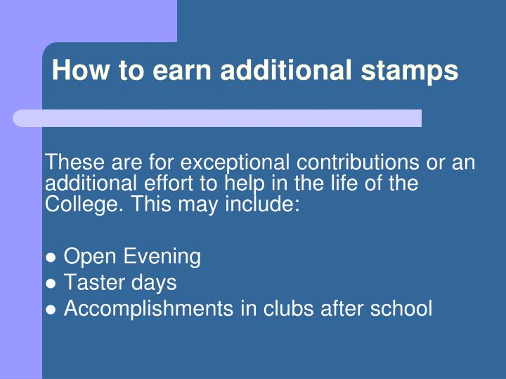 How to earn additional stamps