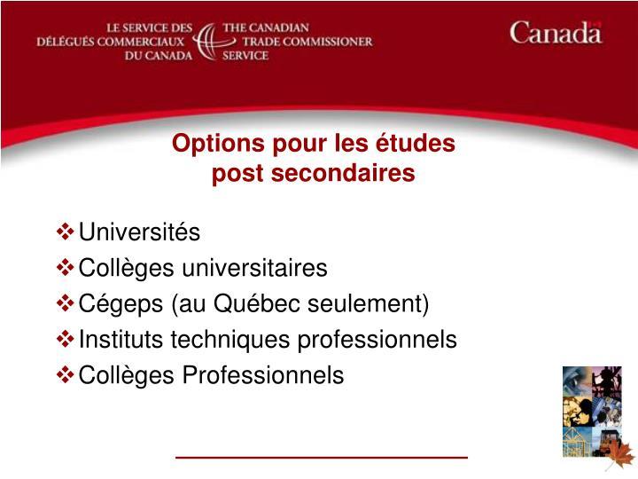 Options pour les études