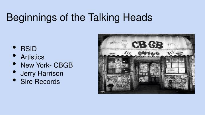 Beginnings of the talking heads