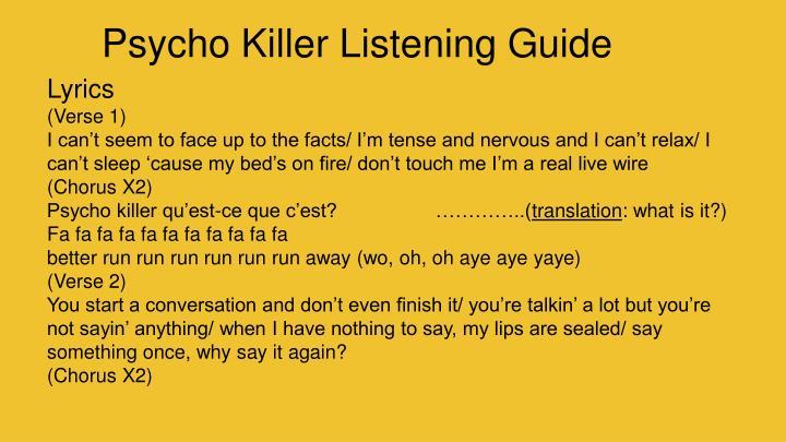 Psycho Killer Listening Guide