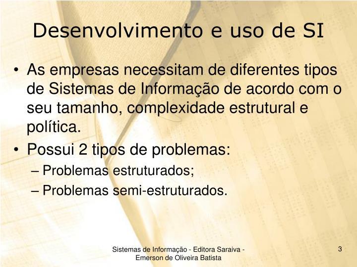 Desenvolvimento e uso de SI