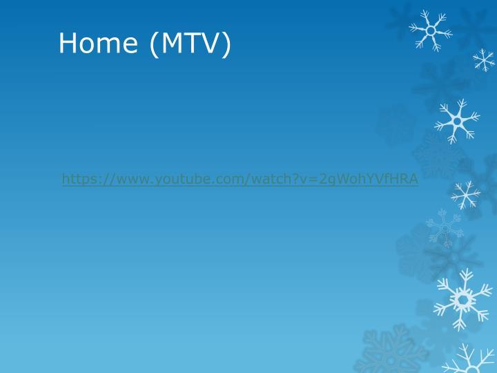 Home (MTV