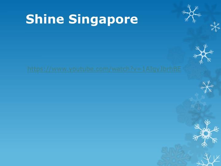 Shine Singapore