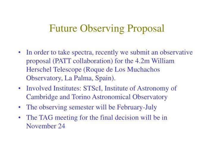 Future Observing Proposal
