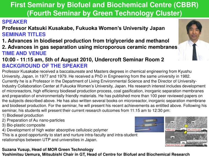 first seminar by biofuel and biochemical centre cbbr fourth seminar by green technology cluster