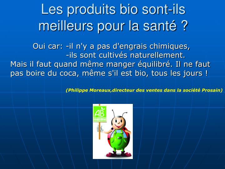 Les produits bio sont-ils meilleurs pour la santé ?