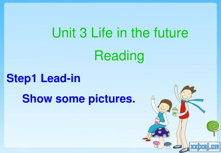 Unit 3 life in the future