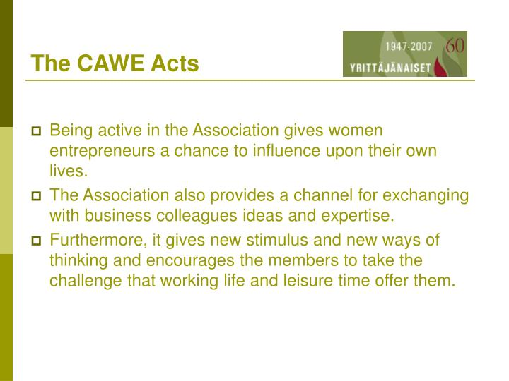 The CAWE Acts