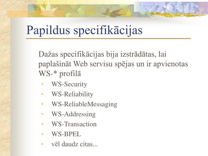 Papildus specifikācijas