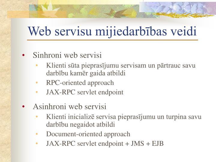 Web servisu mijiedarbības veidi