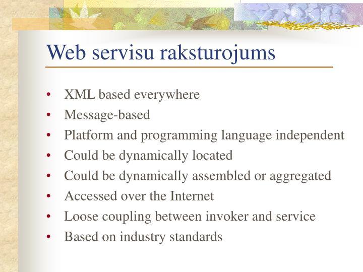 Web servisu raksturojums