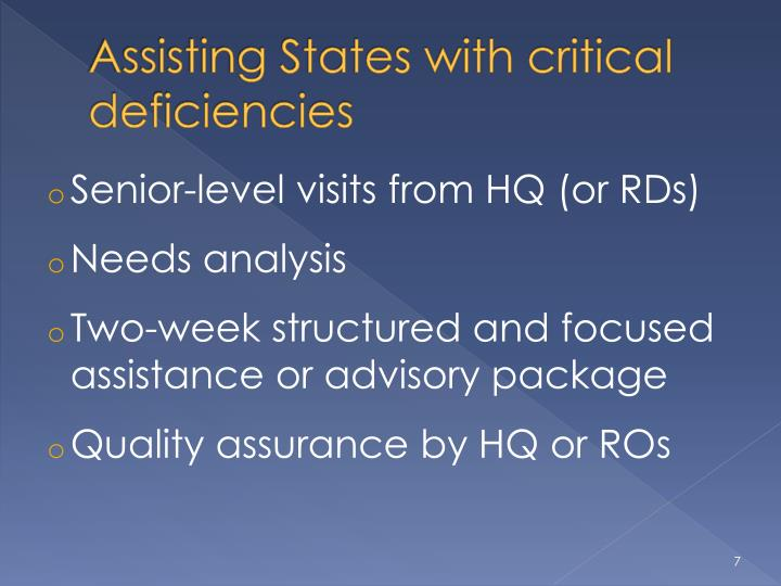 Assisting States with critical deficiencies
