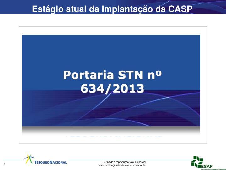 Estágio atual da Implantação da CASP
