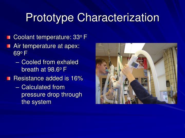 Prototype Characterization