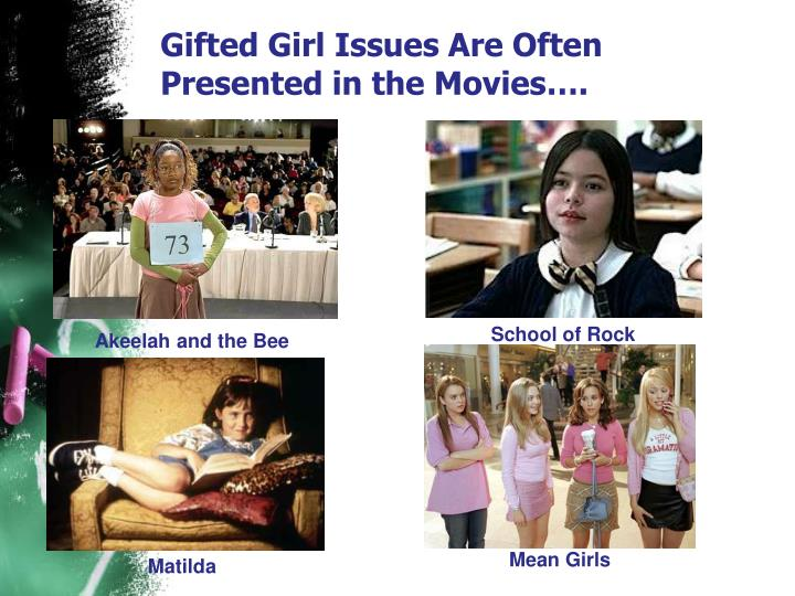 Gifted Girl Issues Are Often Presented in the Movies….