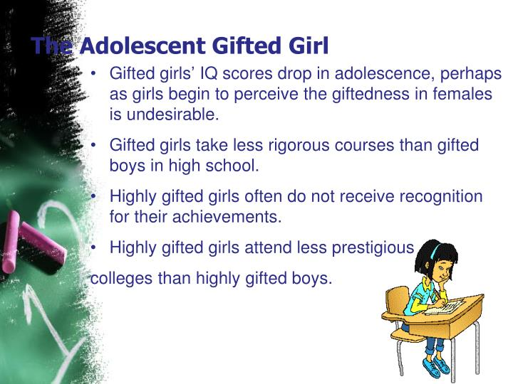 The Adolescent Gifted Girl
