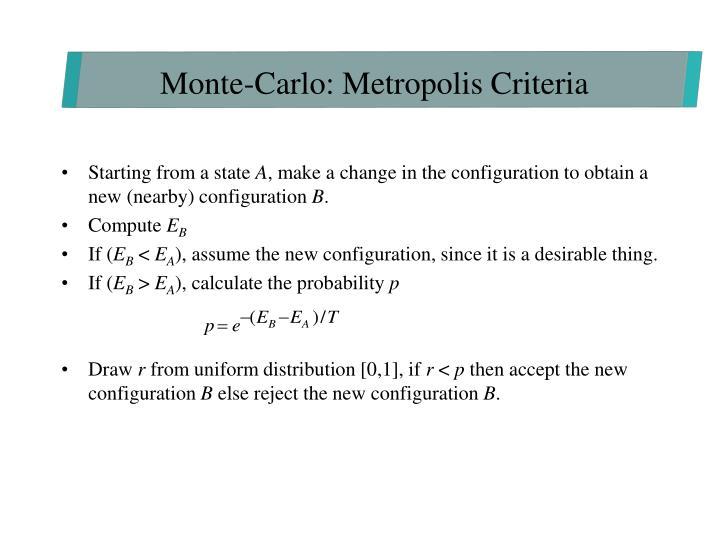 Monte-Carlo: Metropolis Criteria