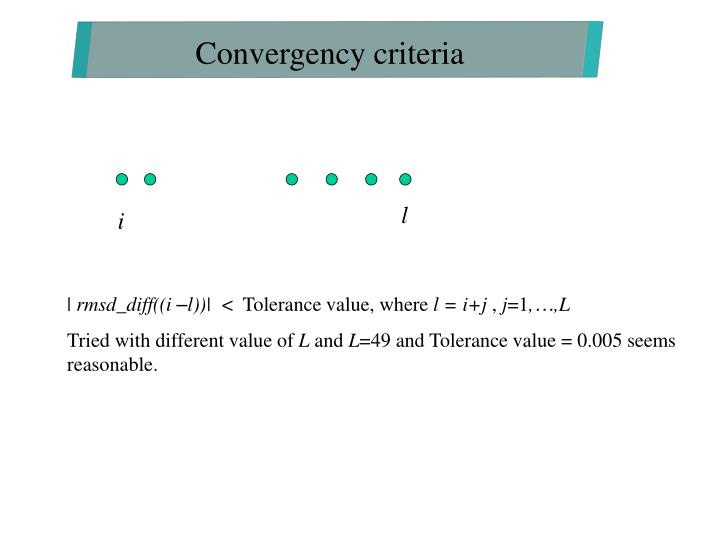 Convergency criteria