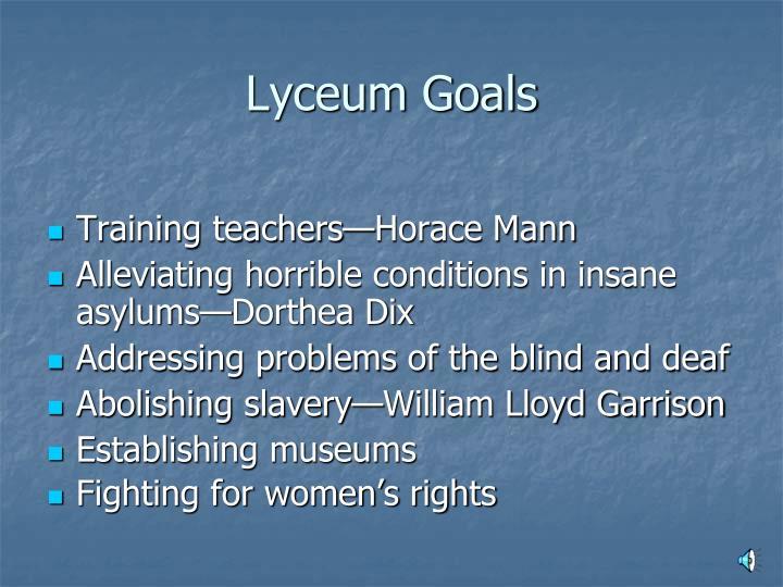 Lyceum Goals