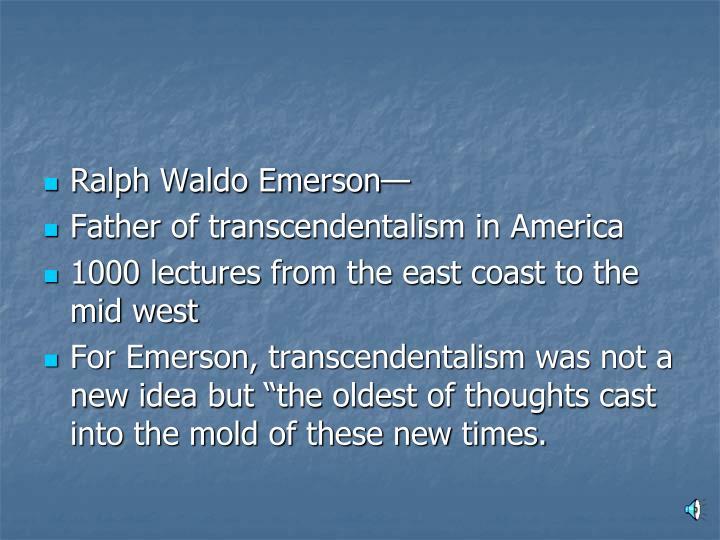 Ralph Waldo Emerson—
