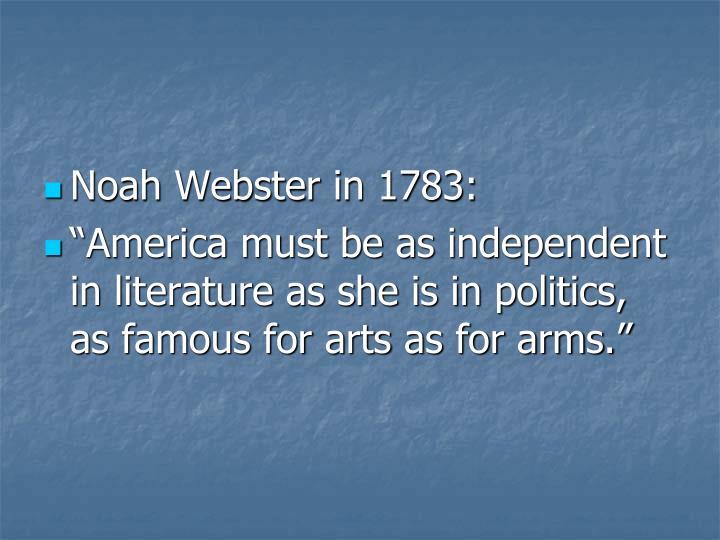 Noah Webster in 1783:
