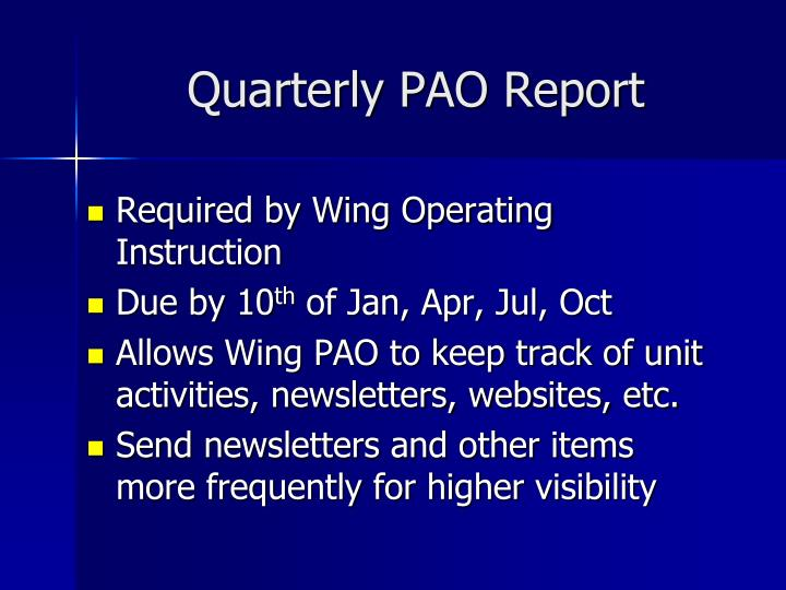 Quarterly PAO Report