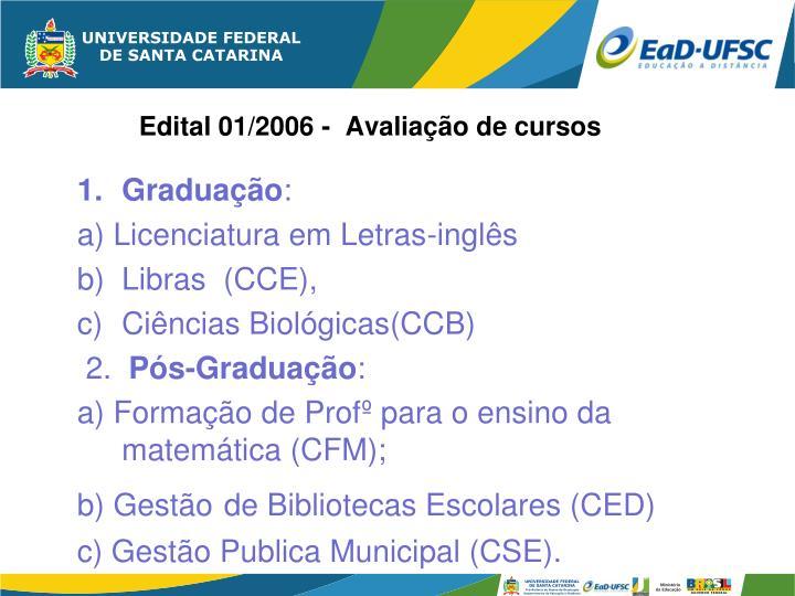 Edital 01/2006 -  Avaliação de cursos