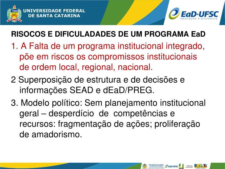 RISOCOS E DIFICULADADES DE UM PROGRAMA EaD