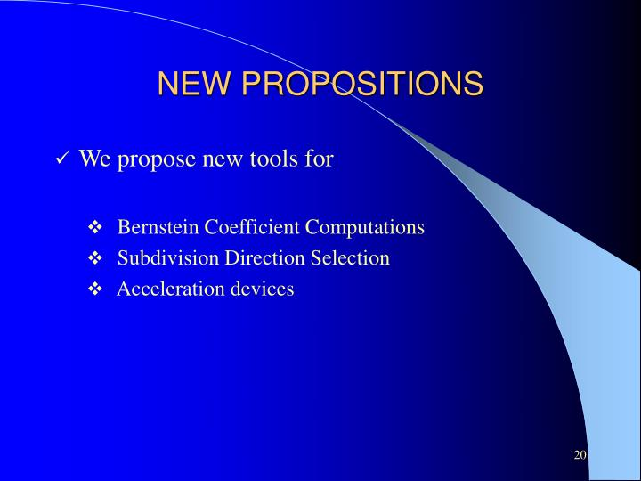 NEW PROPOSITIONS
