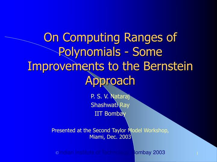On computing ranges of polynomials some improvements to the bernstein approach
