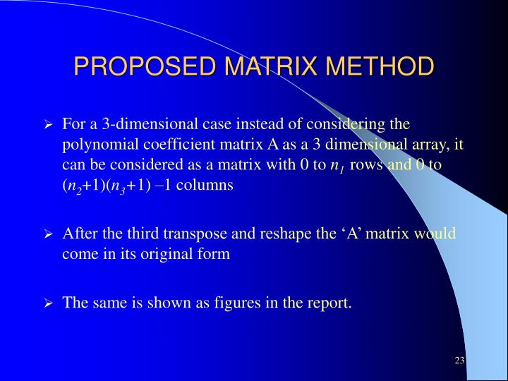 PROPOSED MATRIX METHOD