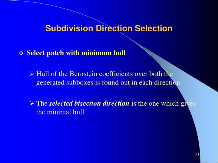 Subdivision Direction Selection