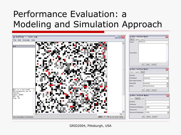 Performance Evaluation: a Modeling and Simulation Approach