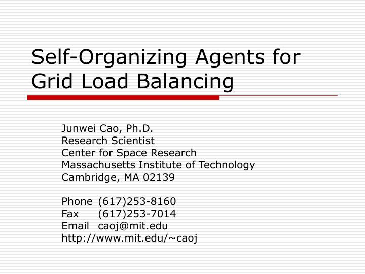 Self organizing agents for grid load balancing