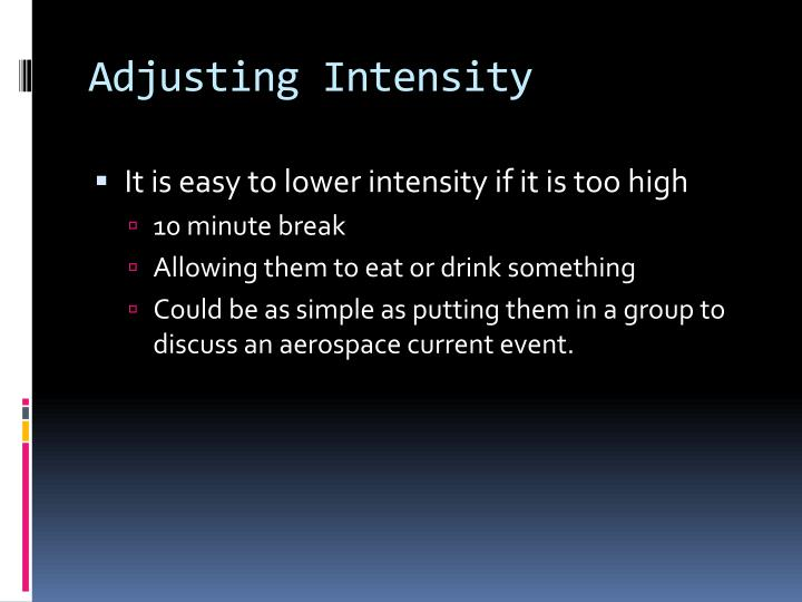 Adjusting Intensity
