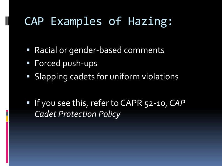 CAP Examples of Hazing: