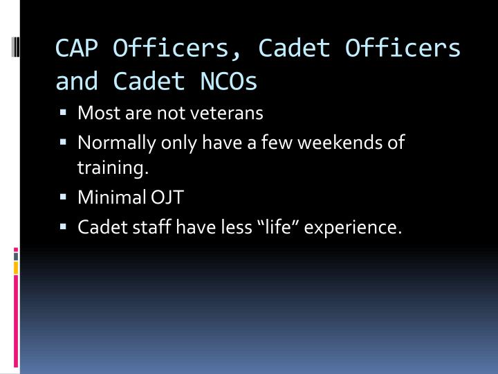 CAP Officers, Cadet Officers and Cadet NCOs