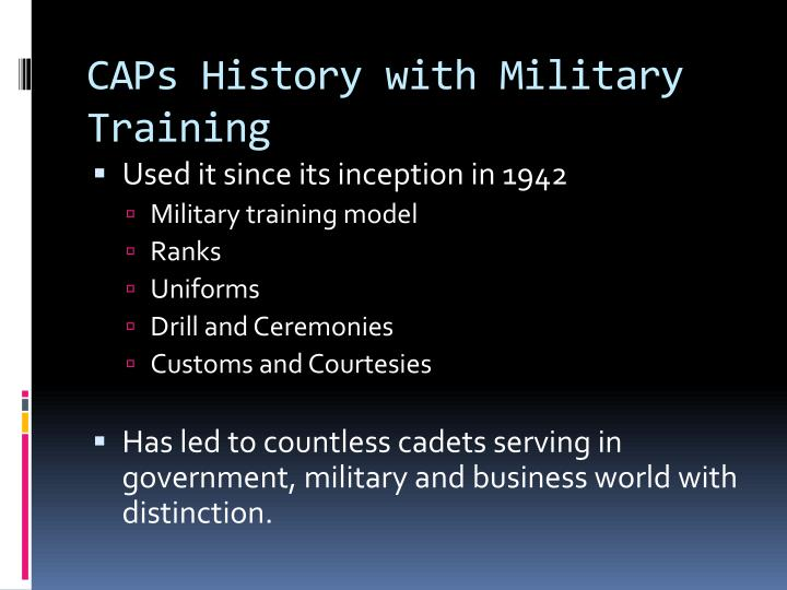 CAPs History with Military Training