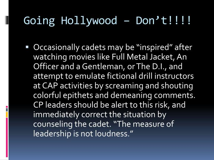 Going Hollywood – Don't!!!!