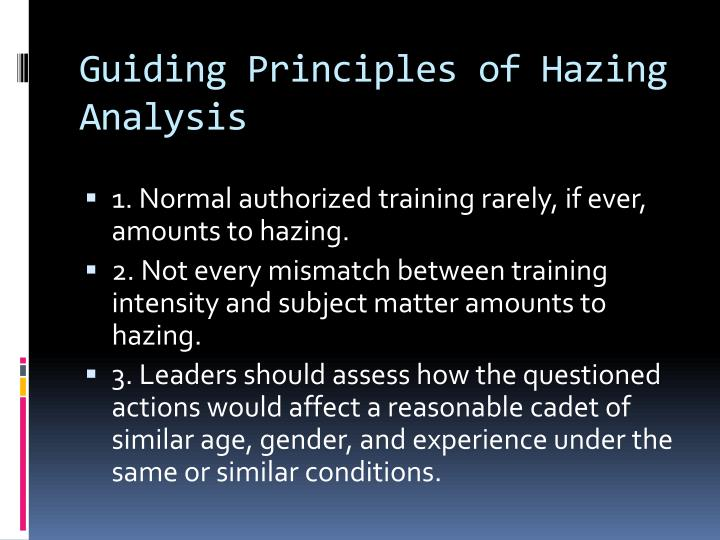 Guiding Principles of Hazing Analysis