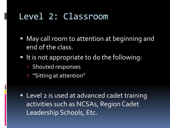 Level 2: Classroom