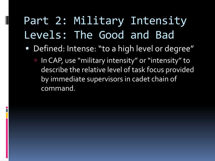 Part 2: Military Intensity Levels: The Good and Bad