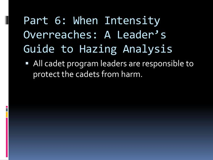 Part 6: When Intensity Overreaches: A Leader's Guide to Hazing Analysis